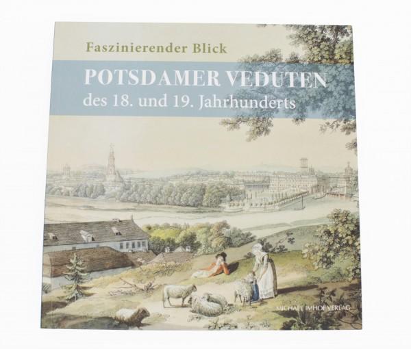 Potsdamer Veduten des 18. und 19. Jahrhunderts