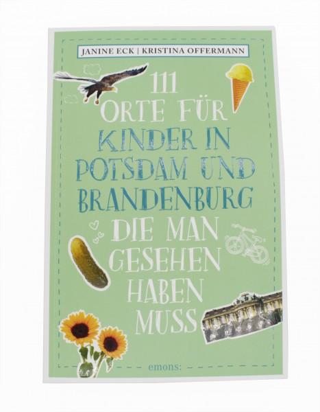 111 Orte für Kinder in Potsdam, die man gesehen haben muss!