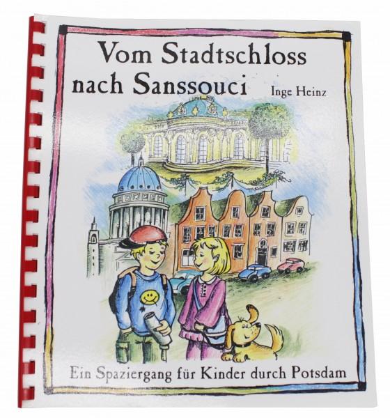 Vom Stadtschloss nach Sanssouci