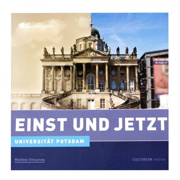 Einst und Jetzt - Universität Potsdam